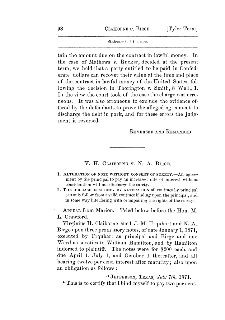 Cases argued and decided in the Supreme Court of Texas, during the latter part of the Tyler term, 1874, and the first part of the Galveston term, 1875.  Volume 42.                                                                                                      98