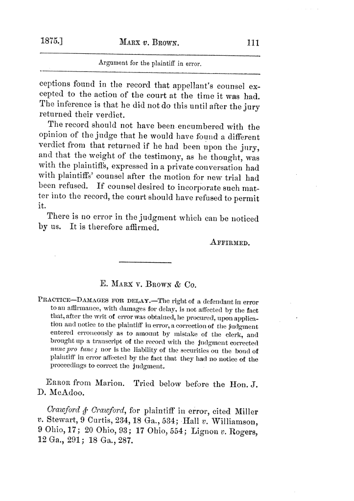 Cases argued and decided in the Supreme Court of Texas, during the latter part of the Tyler term, 1874, and the first part of the Galveston term, 1875.  Volume 42.                                                                                                      111