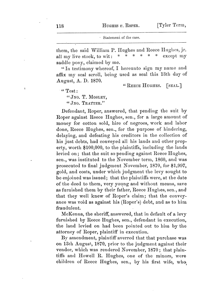 Cases argued and decided in the Supreme Court of Texas, during the latter part of the Tyler term, 1874, and the first part of the Galveston term, 1875.  Volume 42.                                                                                                      118