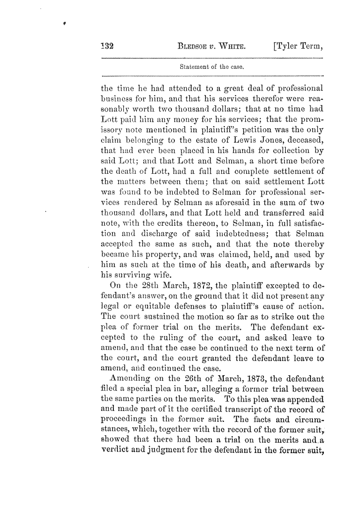 Cases argued and decided in the Supreme Court of Texas, during the latter part of the Tyler term, 1874, and the first part of the Galveston term, 1875.  Volume 42.                                                                                                      132