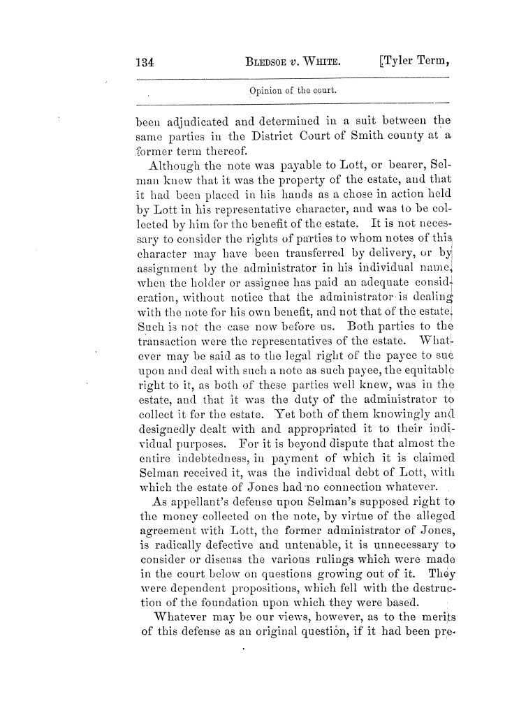 Cases argued and decided in the Supreme Court of Texas, during the latter part of the Tyler term, 1874, and the first part of the Galveston term, 1875.  Volume 42.                                                                                                      134