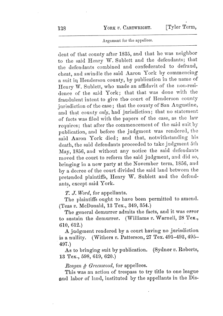 Cases argued and decided in the Supreme Court of Texas, during the latter part of the Tyler term, 1874, and the first part of the Galveston term, 1875.  Volume 42.                                                                                                      138