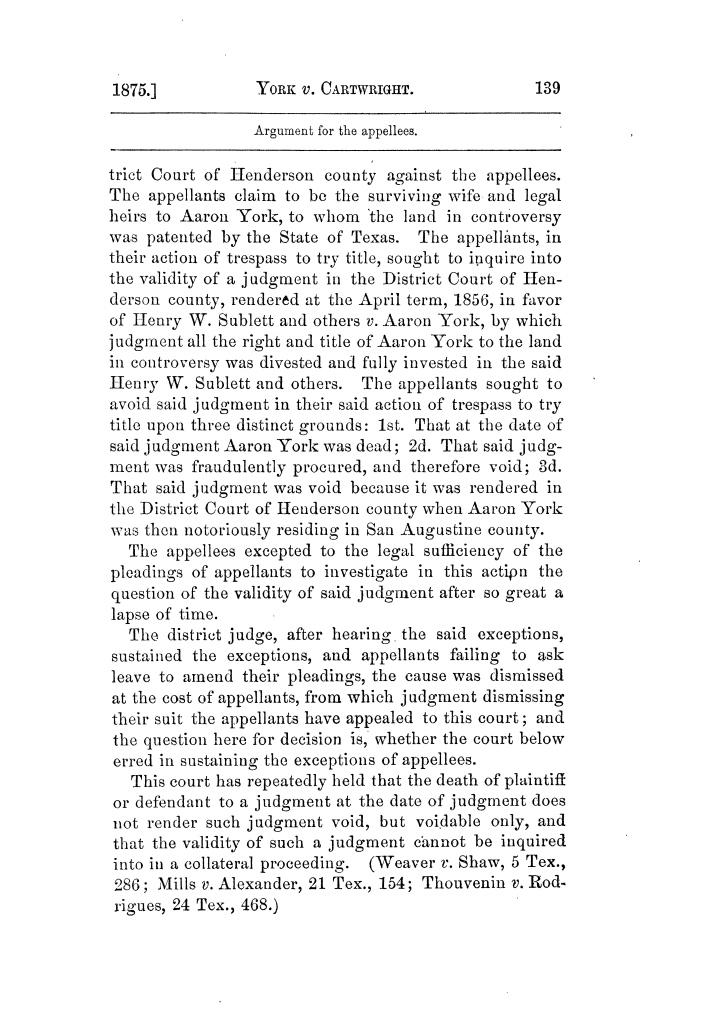 Cases argued and decided in the Supreme Court of Texas, during the latter part of the Tyler term, 1874, and the first part of the Galveston term, 1875.  Volume 42.                                                                                                      139