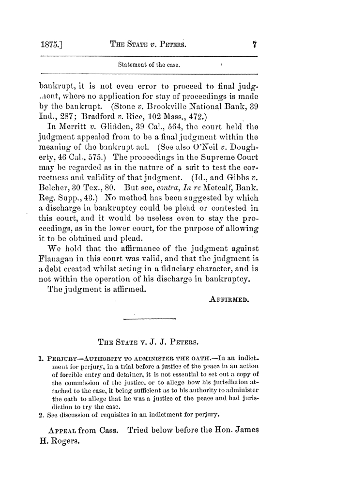 Cases argued and decided in the Supreme Court of Texas, during the latter part of the Tyler term, 1874, and the first part of the Galveston term, 1875.  Volume 42.                                                                                                      7