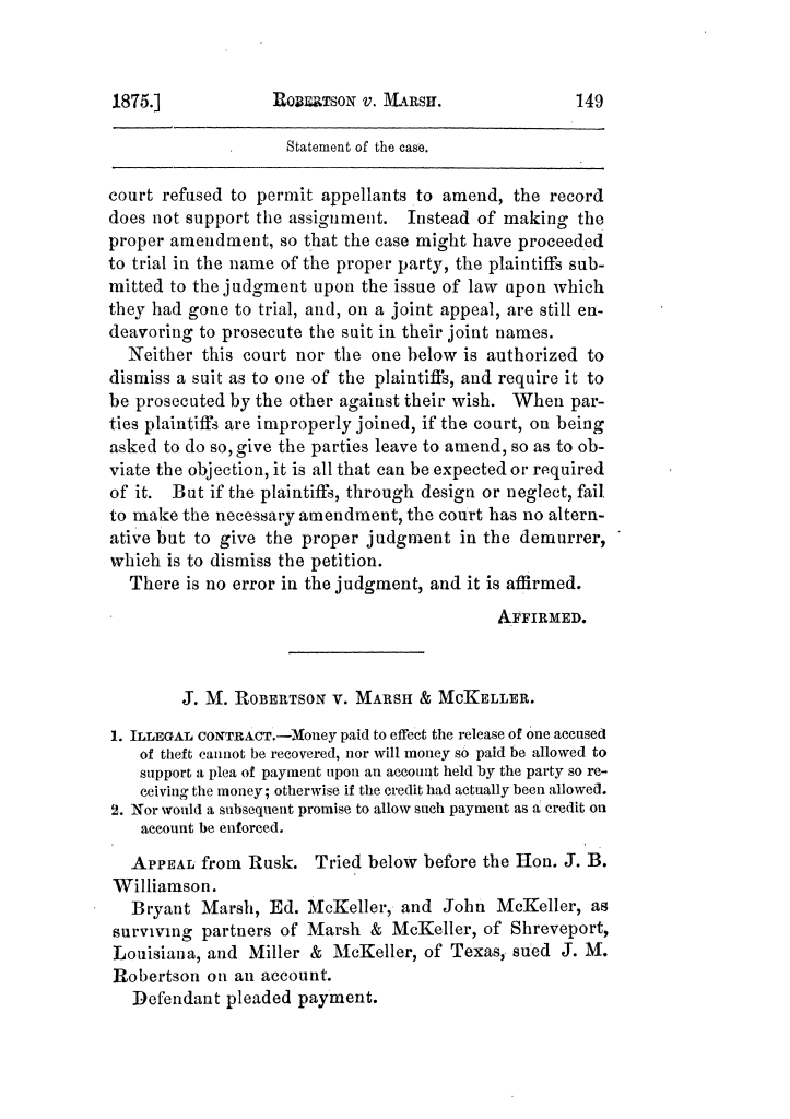 Cases argued and decided in the Supreme Court of Texas, during the latter part of the Tyler term, 1874, and the first part of the Galveston term, 1875.  Volume 42.                                                                                                      149