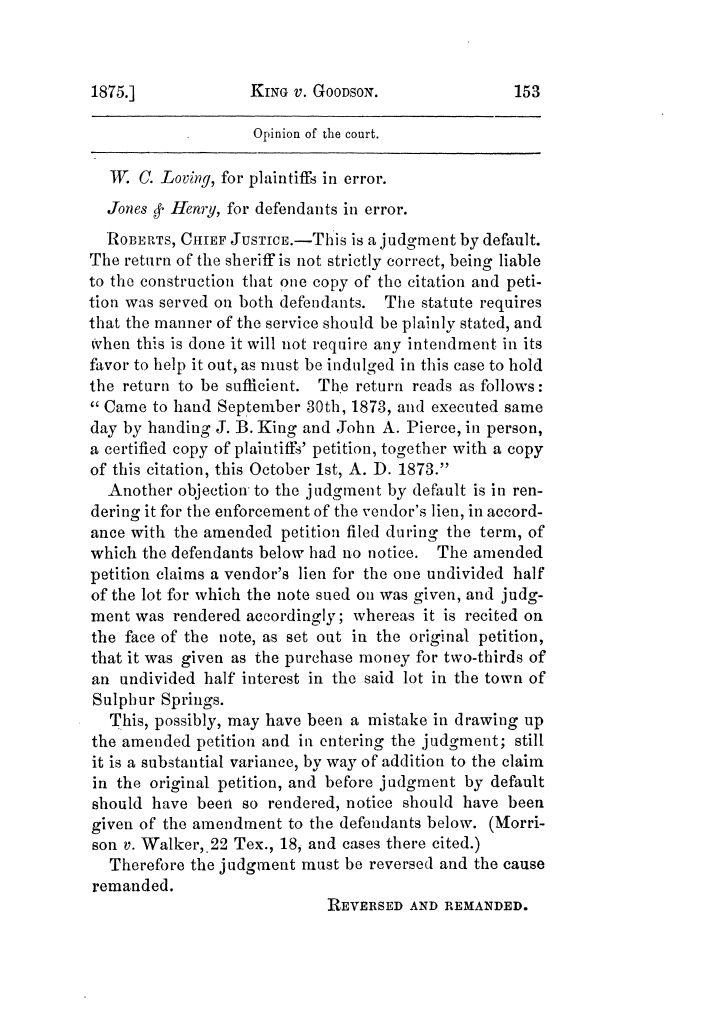 Cases argued and decided in the Supreme Court of Texas, during the latter part of the Tyler term, 1874, and the first part of the Galveston term, 1875.  Volume 42.                                                                                                      153