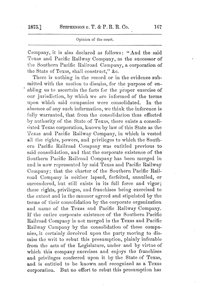 Cases argued and decided in the Supreme Court of Texas, during the latter part of the Tyler term, 1874, and the first part of the Galveston term, 1875.  Volume 42.                                                                                                      167