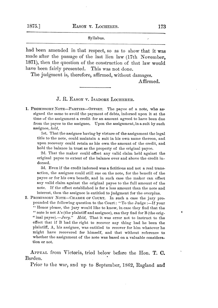 Cases argued and decided in the Supreme Court of Texas, during the latter part of the Tyler term, 1874, and the first part of the Galveston term, 1875.  Volume 42.                                                                                                      173