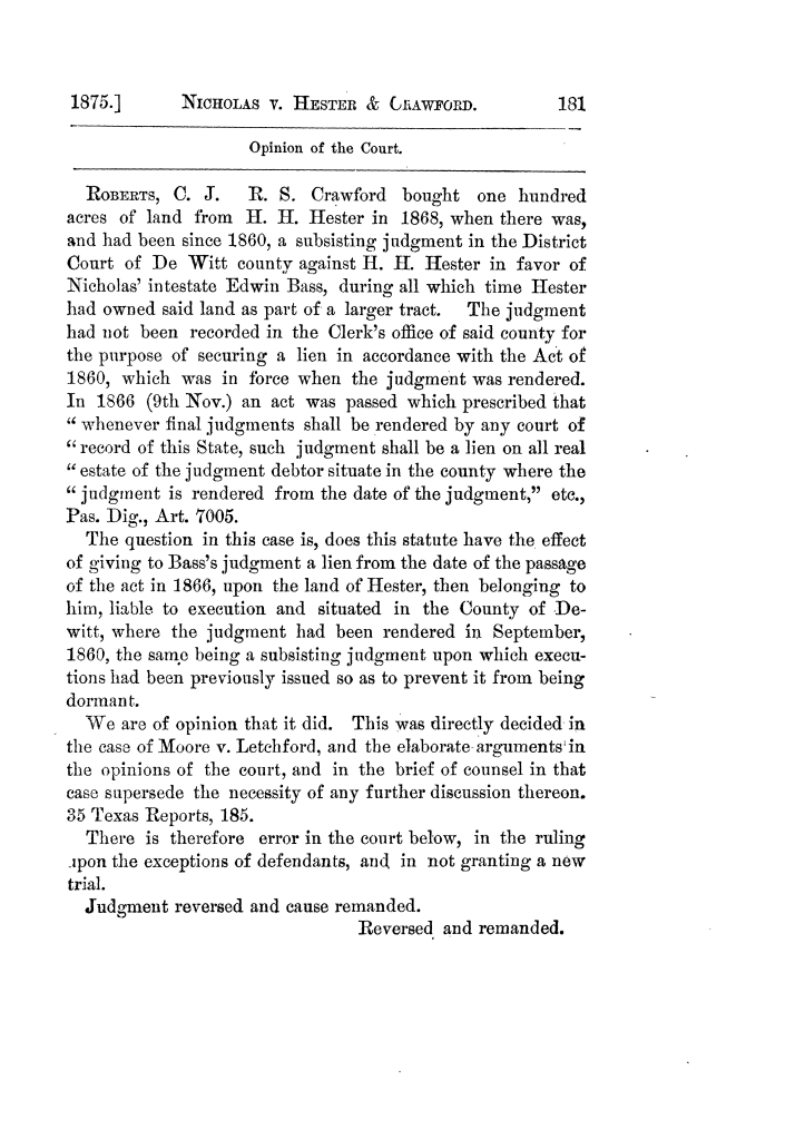 Cases argued and decided in the Supreme Court of Texas, during the latter part of the Tyler term, 1874, and the first part of the Galveston term, 1875.  Volume 42.                                                                                                      181