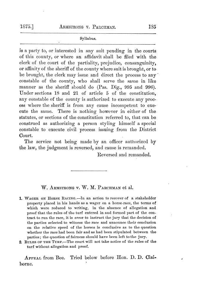 Cases argued and decided in the Supreme Court of Texas, during the latter part of the Tyler term, 1874, and the first part of the Galveston term, 1875.  Volume 42.                                                                                                      185
