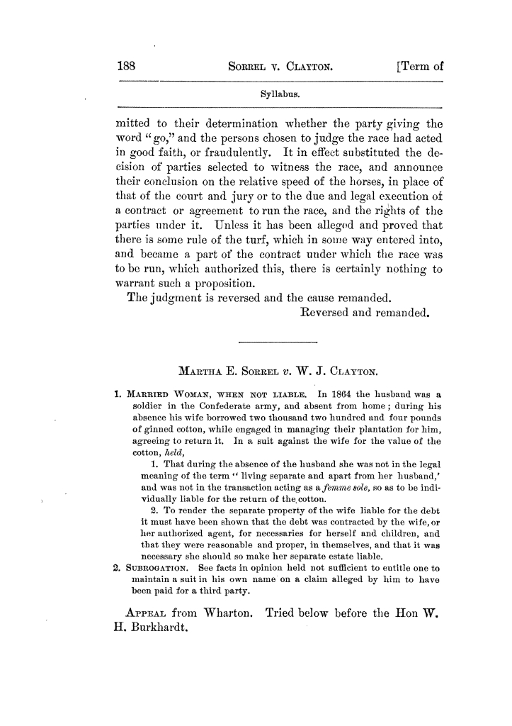 Cases argued and decided in the Supreme Court of Texas, during the latter part of the Tyler term, 1874, and the first part of the Galveston term, 1875.  Volume 42.                                                                                                      188