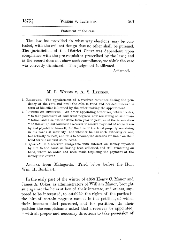 Cases argued and decided in the Supreme Court of Texas, during the latter part of the Tyler term, 1874, and the first part of the Galveston term, 1875.  Volume 42.                                                                                                      207