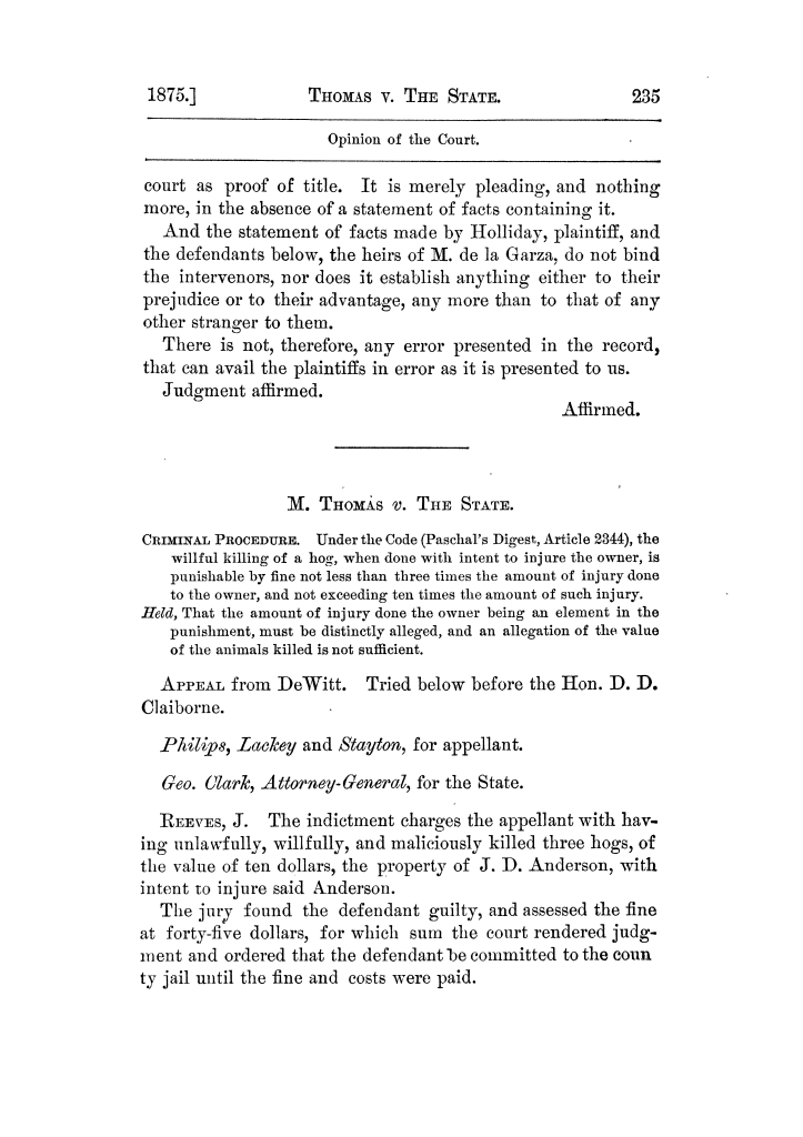 Cases argued and decided in the Supreme Court of Texas, during the latter part of the Tyler term, 1874, and the first part of the Galveston term, 1875.  Volume 42.                                                                                                      235