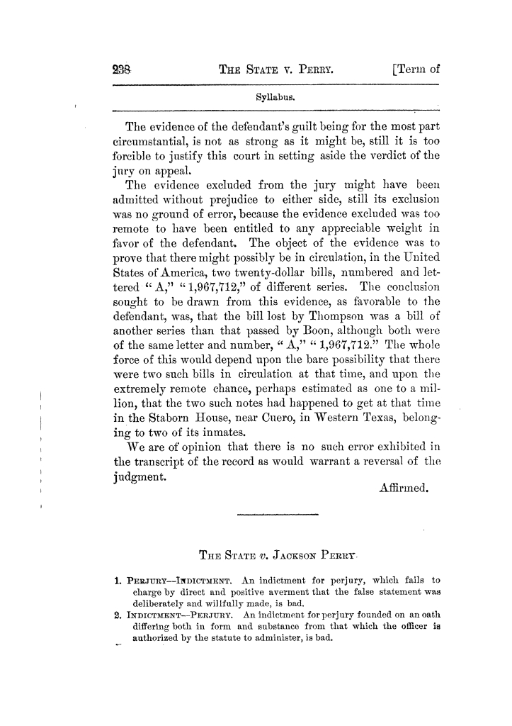 Cases argued and decided in the Supreme Court of Texas, during the latter part of the Tyler term, 1874, and the first part of the Galveston term, 1875.  Volume 42.                                                                                                      238