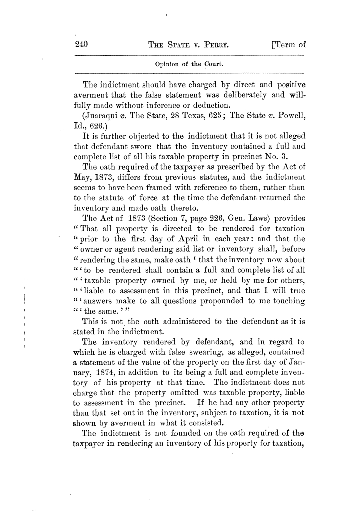 Cases argued and decided in the Supreme Court of Texas, during the latter part of the Tyler term, 1874, and the first part of the Galveston term, 1875.  Volume 42.                                                                                                      240