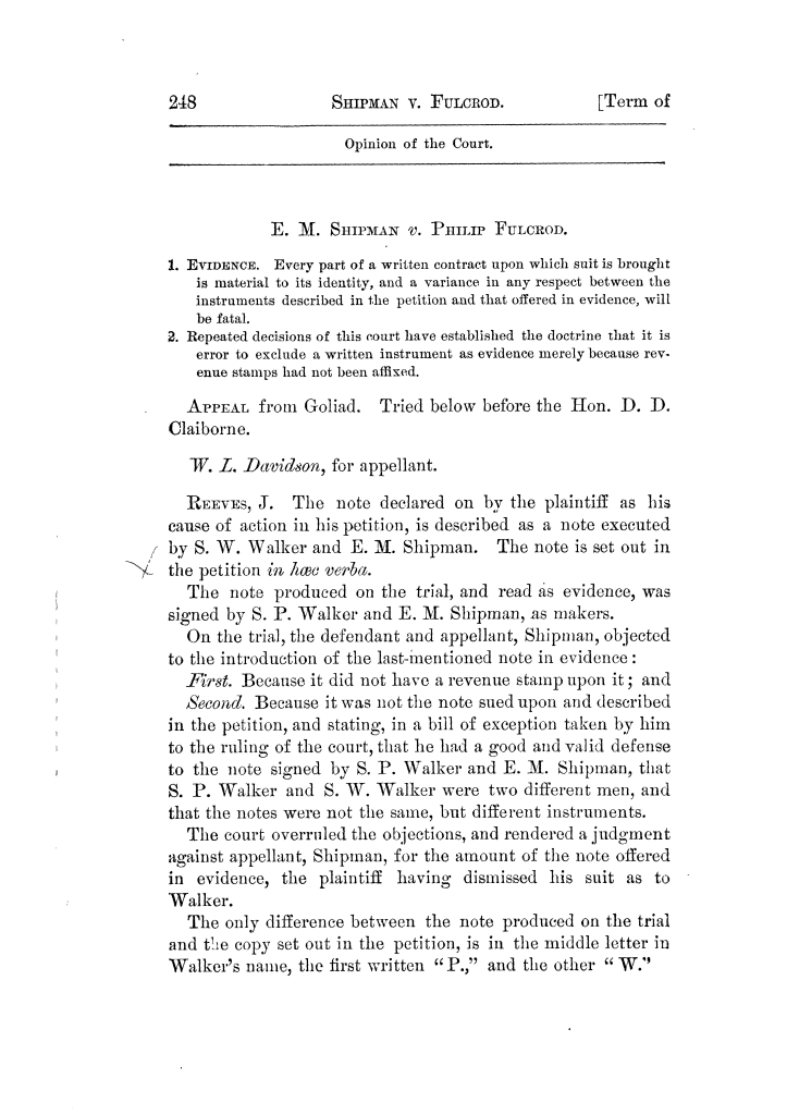 Cases argued and decided in the Supreme Court of Texas, during the latter part of the Tyler term, 1874, and the first part of the Galveston term, 1875.  Volume 42.                                                                                                      248