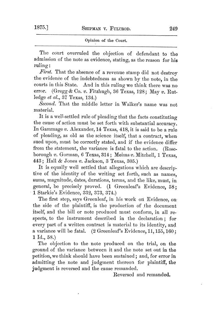 Cases argued and decided in the Supreme Court of Texas, during the latter part of the Tyler term, 1874, and the first part of the Galveston term, 1875.  Volume 42.                                                                                                      249