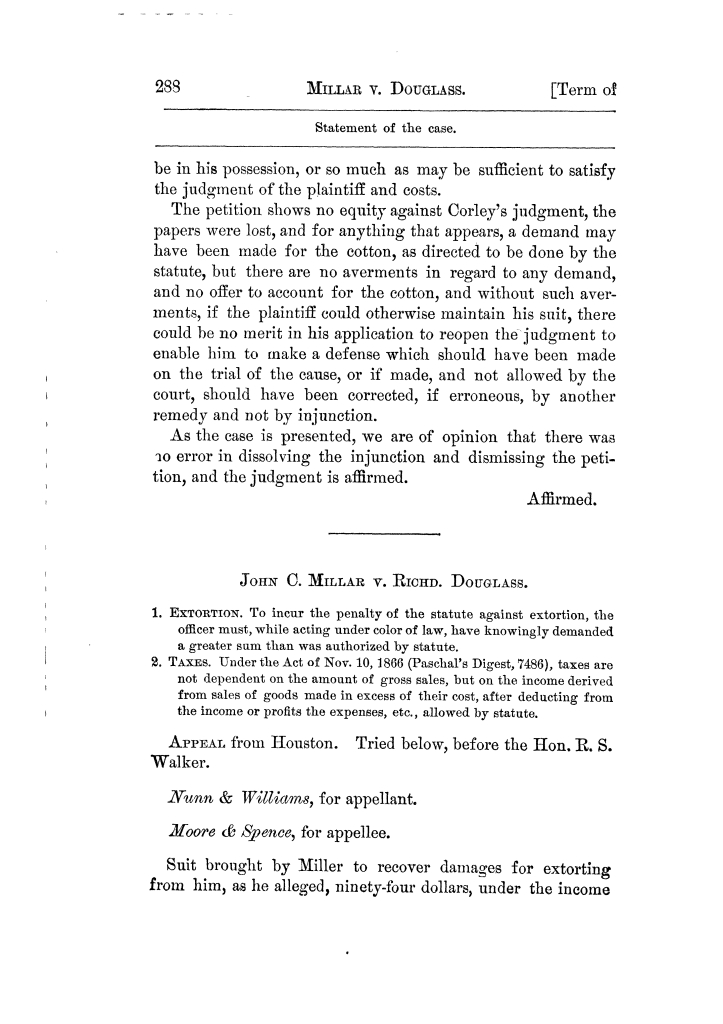 Cases argued and decided in the Supreme Court of Texas, during the latter part of the Tyler term, 1874, and the first part of the Galveston term, 1875.  Volume 42.                                                                                                      288