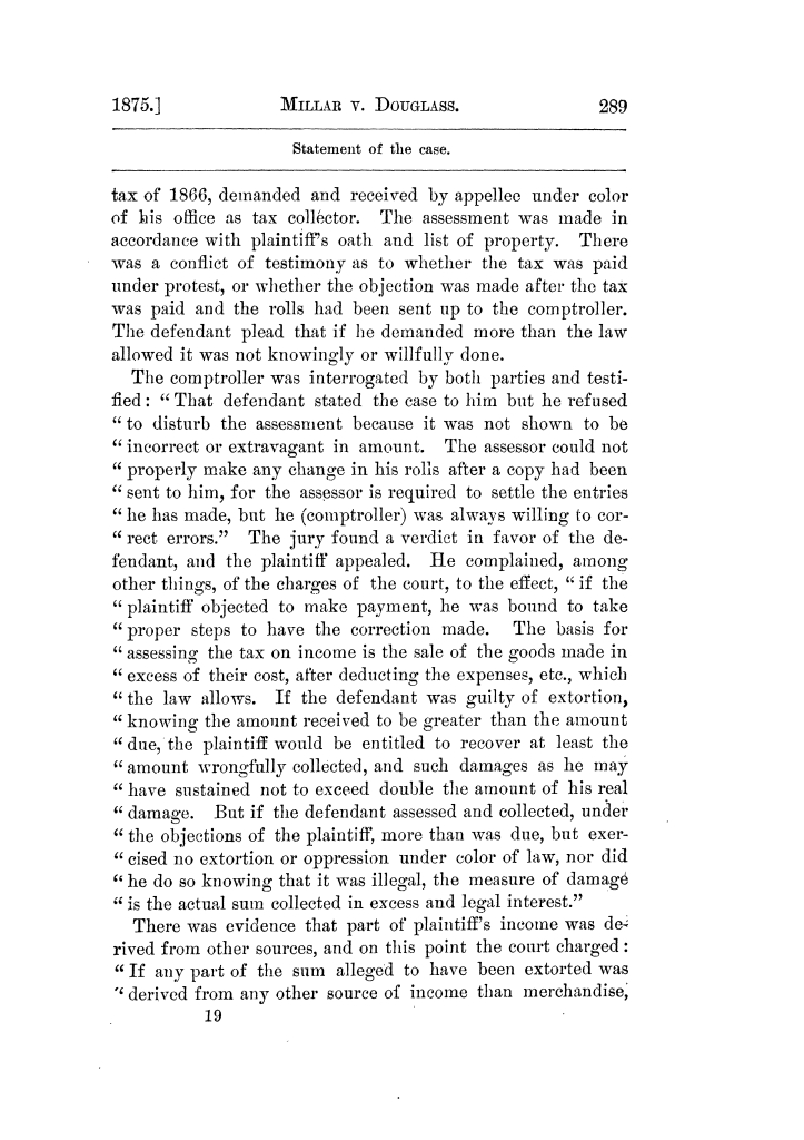 Cases argued and decided in the Supreme Court of Texas, during the latter part of the Tyler term, 1874, and the first part of the Galveston term, 1875.  Volume 42.                                                                                                      289