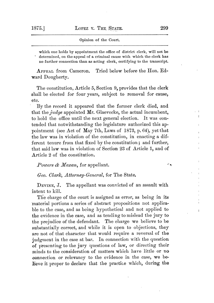 Cases argued and decided in the Supreme Court of Texas, during the latter part of the Tyler term, 1874, and the first part of the Galveston term, 1875.  Volume 42.                                                                                                      299