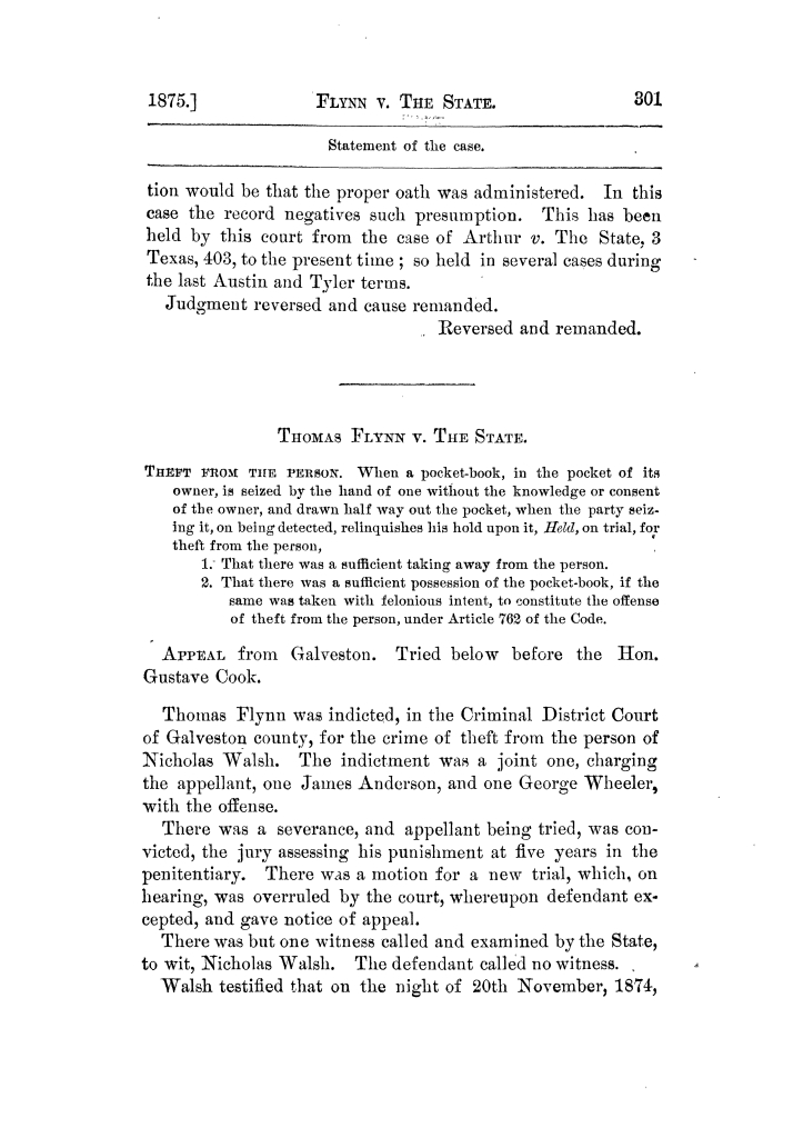 Cases argued and decided in the Supreme Court of Texas, during the latter part of the Tyler term, 1874, and the first part of the Galveston term, 1875.  Volume 42.                                                                                                      301