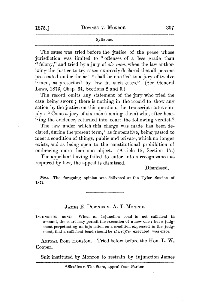 Cases argued and decided in the Supreme Court of Texas, during the latter part of the Tyler term, 1874, and the first part of the Galveston term, 1875.  Volume 42.                                                                                                      307