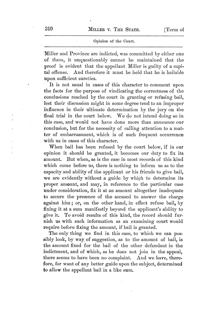 Cases argued and decided in the Supreme Court of Texas, during the latter part of the Tyler term, 1874, and the first part of the Galveston term, 1875.  Volume 42.                                                                                                      310