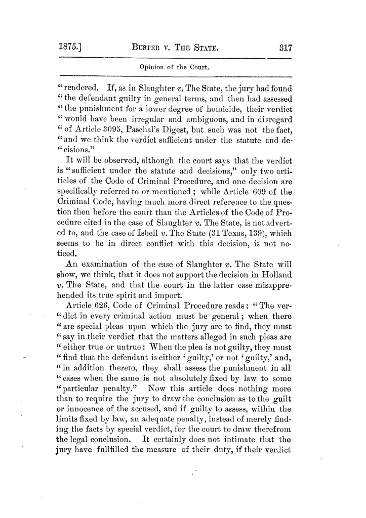 Cases argued and decided in the Supreme Court of Texas, during the latter part of the Tyler term, 1874, and the first part of the Galveston term, 1875.  Volume 42.                                                                                                      317