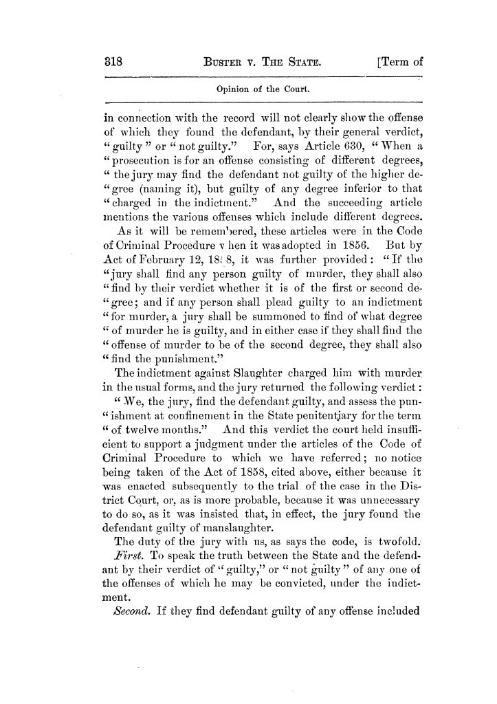 Cases argued and decided in the Supreme Court of Texas, during the latter part of the Tyler term, 1874, and the first part of the Galveston term, 1875.  Volume 42.                                                                                                      318