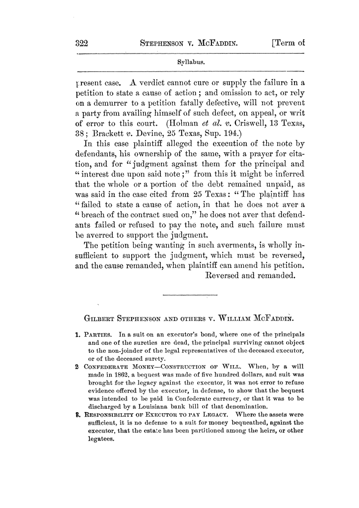 Cases argued and decided in the Supreme Court of Texas, during the latter part of the Tyler term, 1874, and the first part of the Galveston term, 1875.  Volume 42.                                                                                                      322