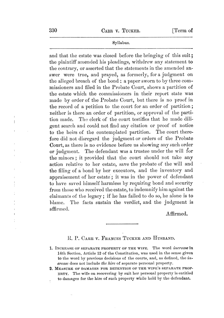 Cases argued and decided in the Supreme Court of Texas, during the latter part of the Tyler term, 1874, and the first part of the Galveston term, 1875.  Volume 42.                                                                                                      330