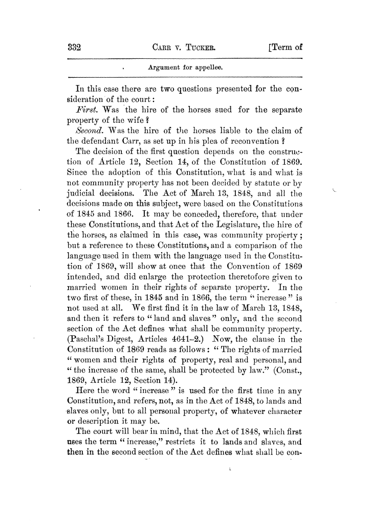 Cases argued and decided in the Supreme Court of Texas, during the latter part of the Tyler term, 1874, and the first part of the Galveston term, 1875.  Volume 42.                                                                                                      332