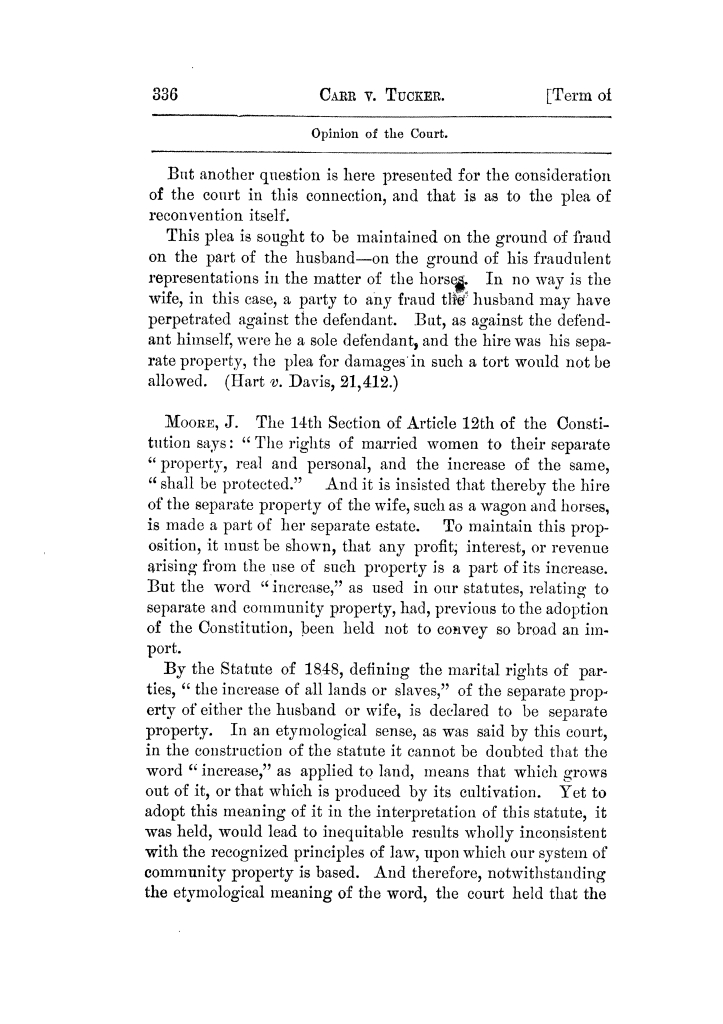 Cases argued and decided in the Supreme Court of Texas, during the latter part of the Tyler term, 1874, and the first part of the Galveston term, 1875.  Volume 42.                                                                                                      336