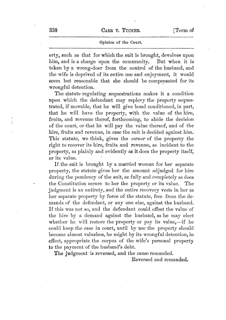 Cases argued and decided in the Supreme Court of Texas, during the latter part of the Tyler term, 1874, and the first part of the Galveston term, 1875.  Volume 42.                                                                                                      338