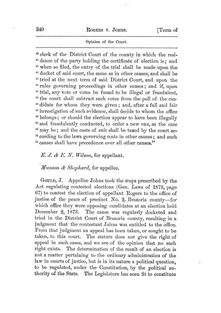 Cases argued and decided in the Supreme Court of Texas, during the latter part of the Tyler term, 1874, and the first part of the Galveston term, 1875.  Volume 42.                                                                                                      340