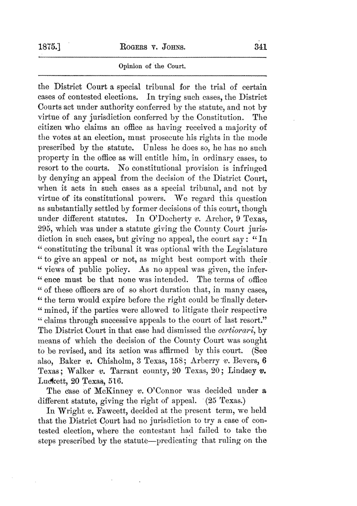 Cases argued and decided in the Supreme Court of Texas, during the latter part of the Tyler term, 1874, and the first part of the Galveston term, 1875.  Volume 42.                                                                                                      341