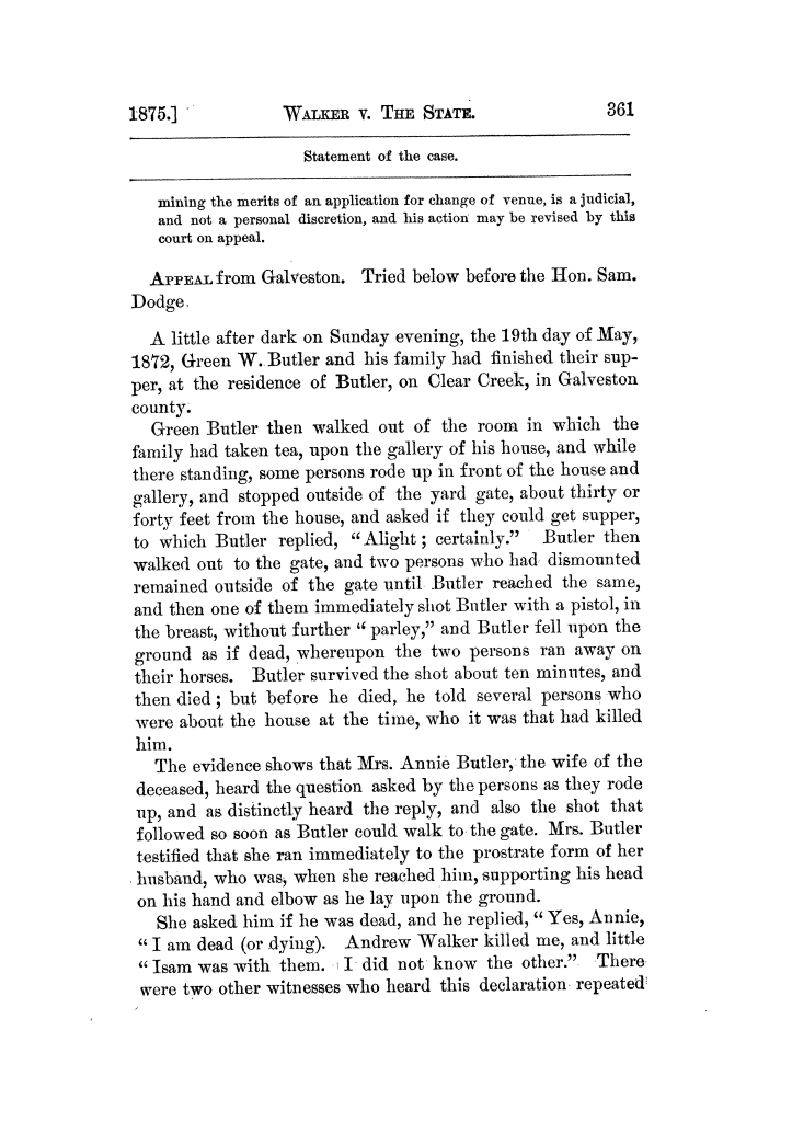 Cases argued and decided in the Supreme Court of Texas, during the latter part of the Tyler term, 1874, and the first part of the Galveston term, 1875.  Volume 42.                                                                                                      361