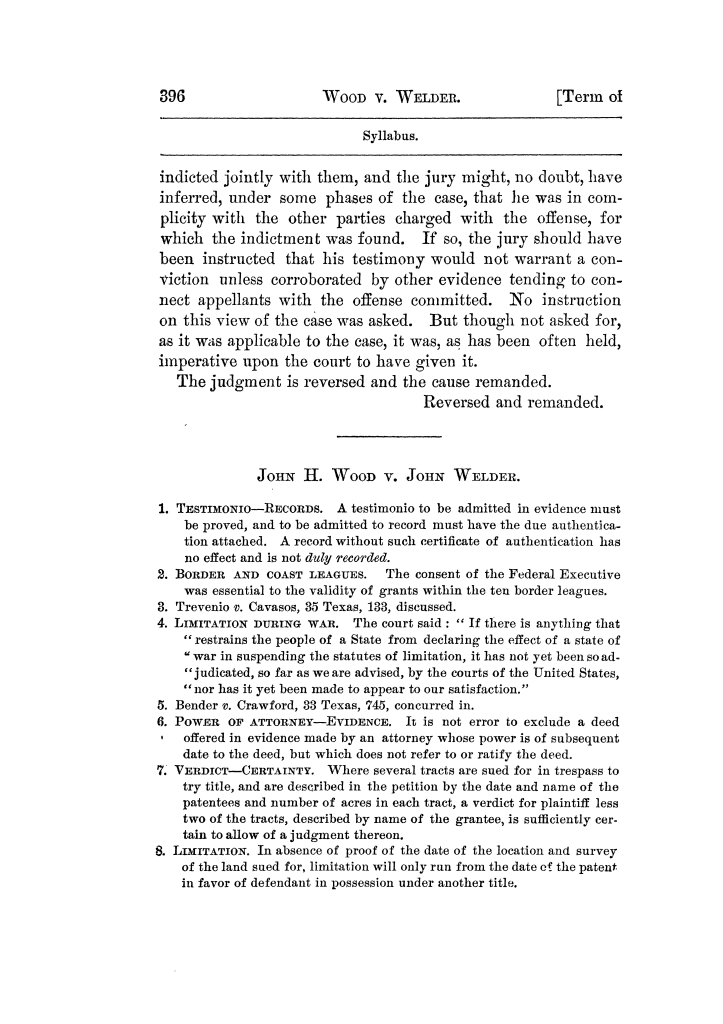 Cases argued and decided in the Supreme Court of Texas, during the latter part of the Tyler term, 1874, and the first part of the Galveston term, 1875.  Volume 42.                                                                                                      396