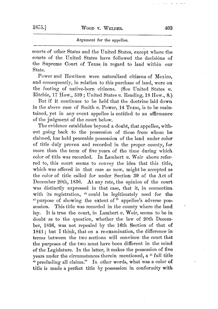 Cases argued and decided in the Supreme Court of Texas, during the latter part of the Tyler term, 1874, and the first part of the Galveston term, 1875.  Volume 42.                                                                                                      403