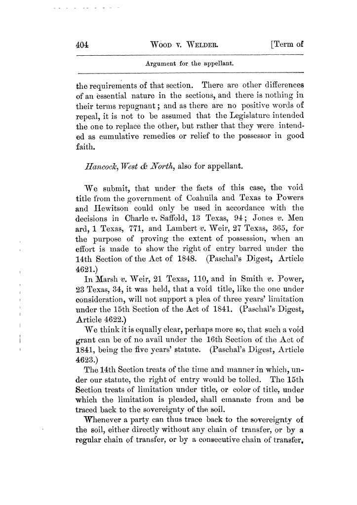 Cases argued and decided in the Supreme Court of Texas, during the latter part of the Tyler term, 1874, and the first part of the Galveston term, 1875.  Volume 42.                                                                                                      404