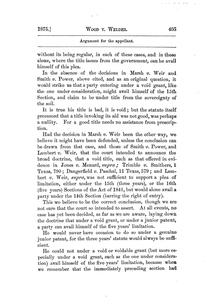 Cases argued and decided in the Supreme Court of Texas, during the latter part of the Tyler term, 1874, and the first part of the Galveston term, 1875.  Volume 42.                                                                                                      405