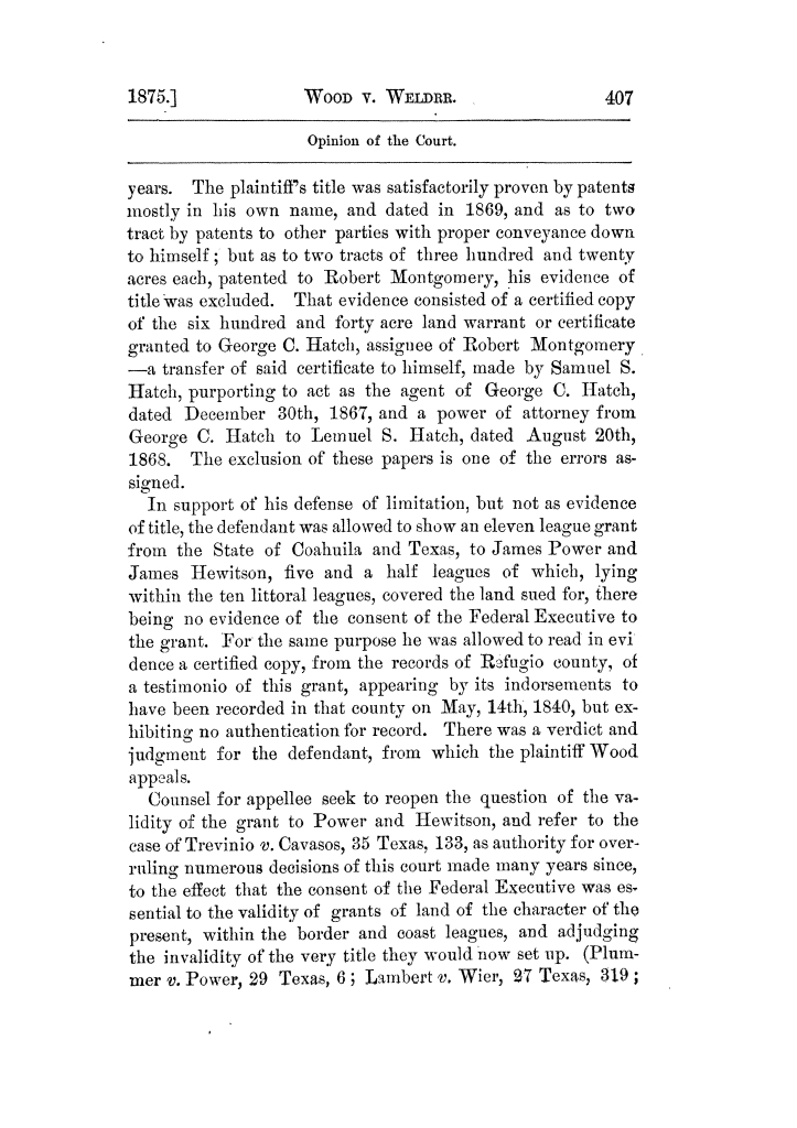 Cases argued and decided in the Supreme Court of Texas, during the latter part of the Tyler term, 1874, and the first part of the Galveston term, 1875.  Volume 42.                                                                                                      407