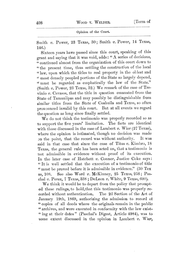 Cases argued and decided in the Supreme Court of Texas, during the latter part of the Tyler term, 1874, and the first part of the Galveston term, 1875.  Volume 42.                                                                                                      408