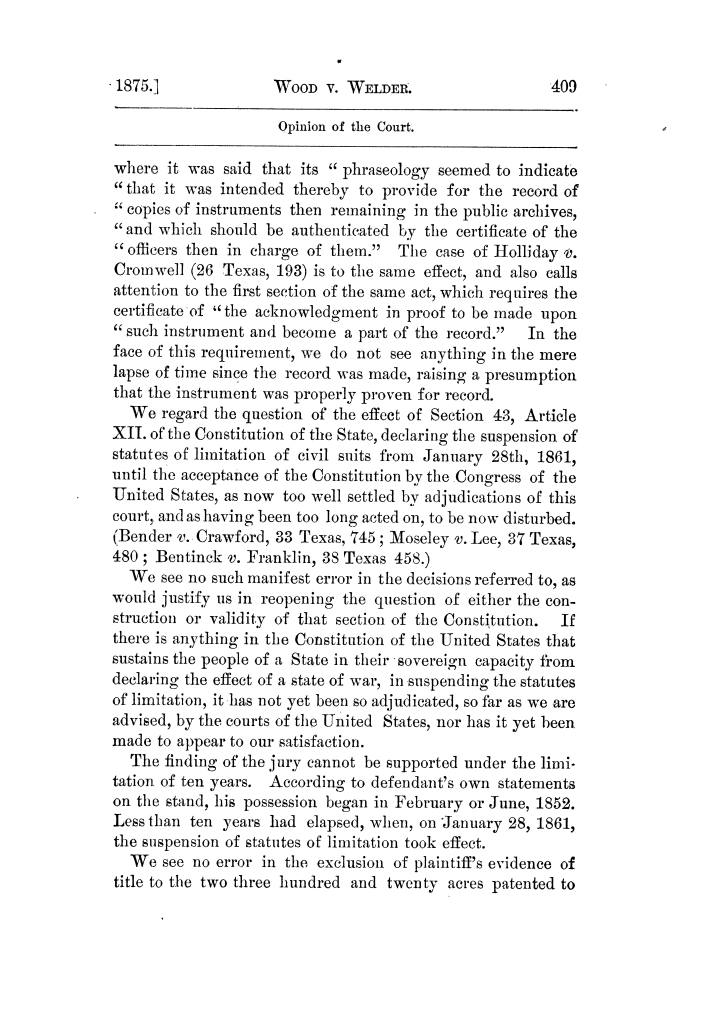 Cases argued and decided in the Supreme Court of Texas, during the latter part of the Tyler term, 1874, and the first part of the Galveston term, 1875.  Volume 42.                                                                                                      409