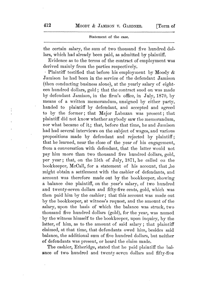 Cases argued and decided in the Supreme Court of Texas, during the latter part of the Tyler term, 1874, and the first part of the Galveston term, 1875.  Volume 42.                                                                                                      412