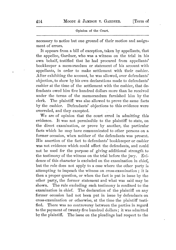 Cases argued and decided in the Supreme Court of Texas, during the latter part of the Tyler term, 1874, and the first part of the Galveston term, 1875.  Volume 42.                                                                                                      414