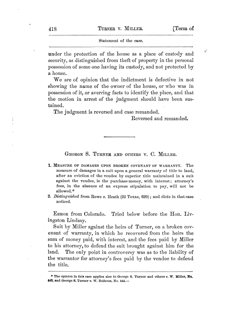 Cases argued and decided in the Supreme Court of Texas, during the latter part of the Tyler term, 1874, and the first part of the Galveston term, 1875.  Volume 42.                                                                                                      418
