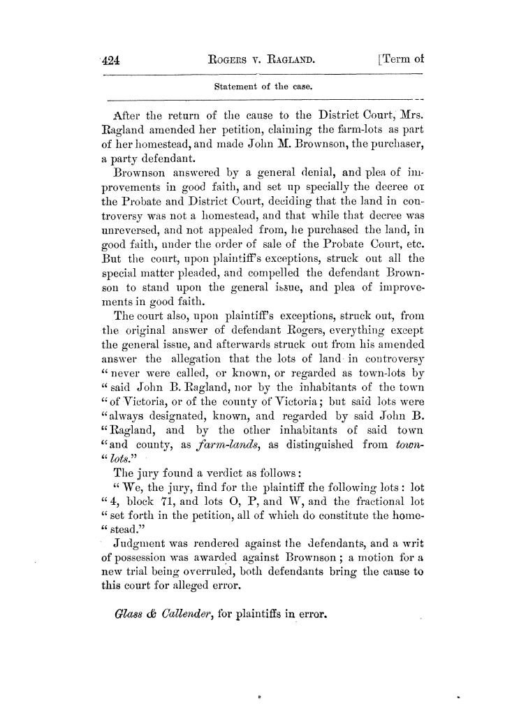 Cases argued and decided in the Supreme Court of Texas, during the latter part of the Tyler term, 1874, and the first part of the Galveston term, 1875.  Volume 42.                                                                                                      424