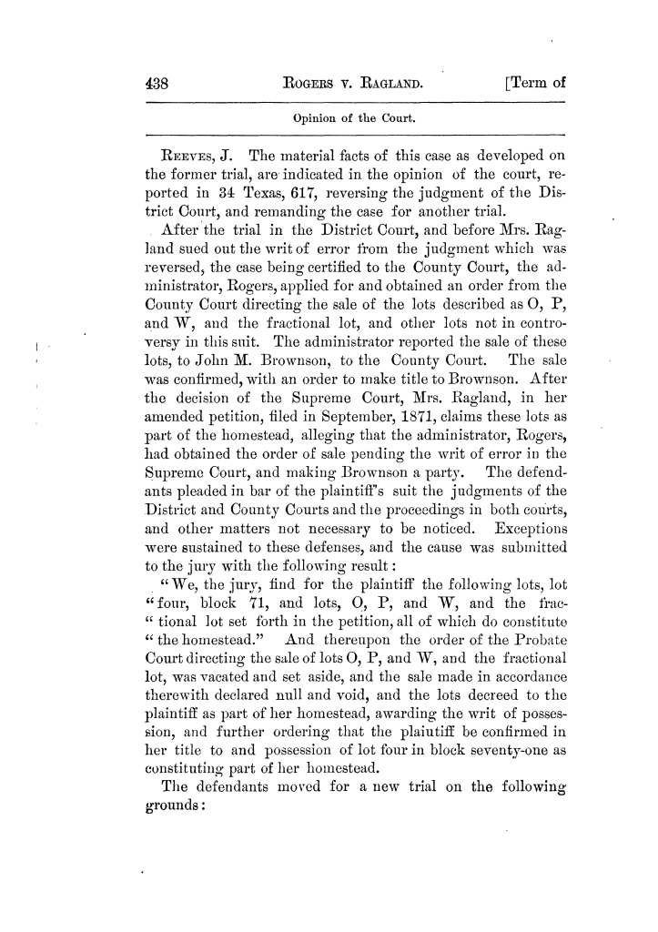 Cases argued and decided in the Supreme Court of Texas, during the latter part of the Tyler term, 1874, and the first part of the Galveston term, 1875.  Volume 42.                                                                                                      438