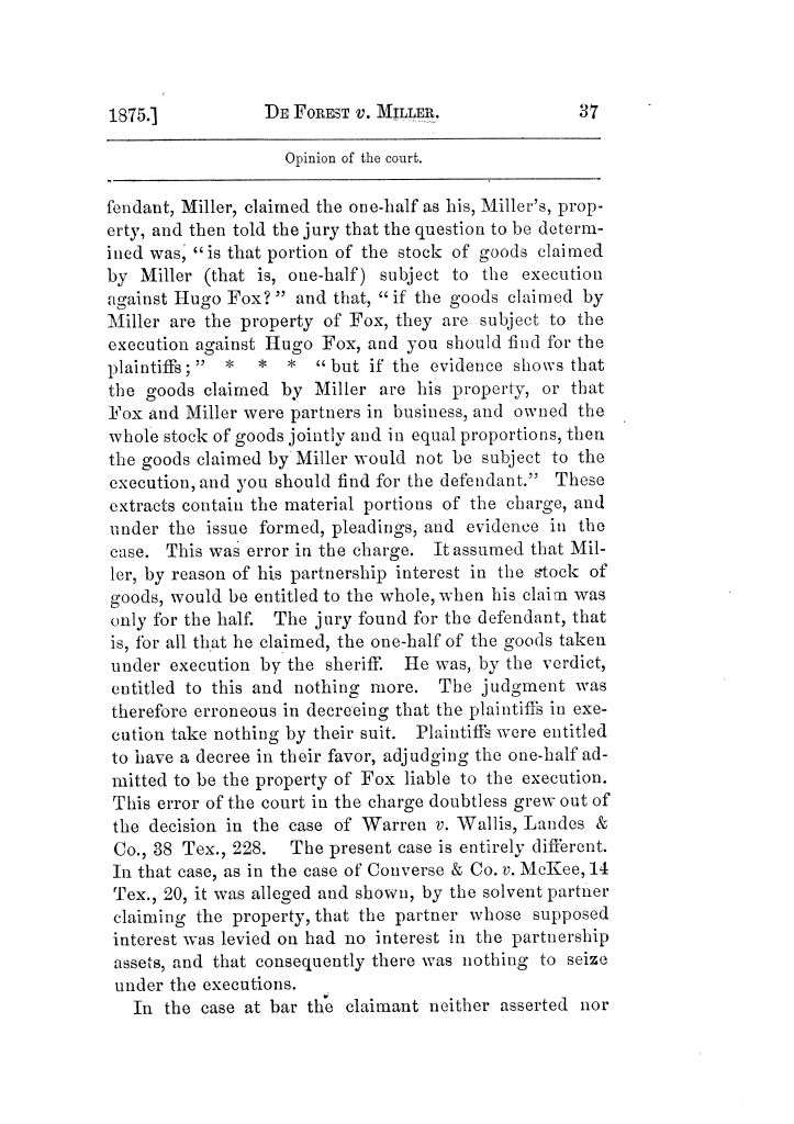 Cases argued and decided in the Supreme Court of Texas, during the latter part of the Tyler term, 1874, and the first part of the Galveston term, 1875.  Volume 42.                                                                                                      37